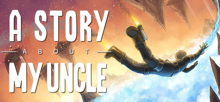 A Story About My Uncle Free Download Full PC Game
