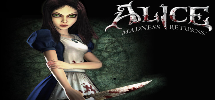 Alice: Madness Returns Free Download - Reloaded Games