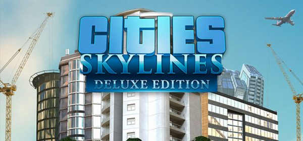 Cities Skylines Deluxe Edition Free Download Full Game
