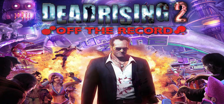 Dead Rising 2 Off The Record Free Download Full Game