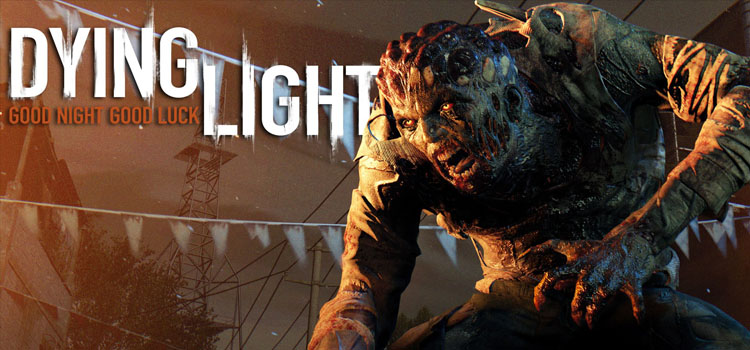 Dying Light Free Download Full PC Game