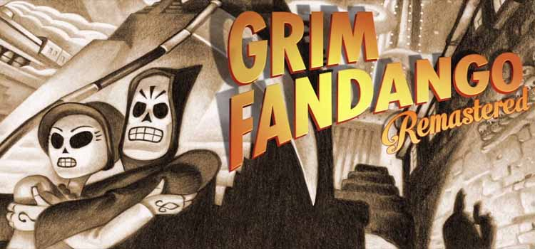 Grim Fandango Remastered Free Download Full PC Game