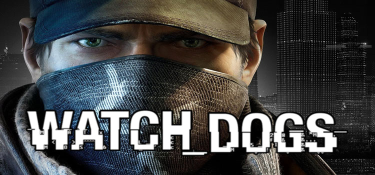 Watch Dogs Free Download Full PC Game