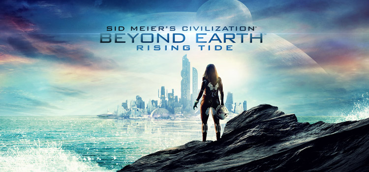 Civilization Beyond Earth Rising Tide Free Download PC