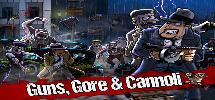 Guns Gore And Cannoli Free Download Full PC Game