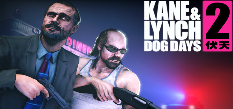 Kane And Lynch 2 Dog Days Free Download Full PC Game