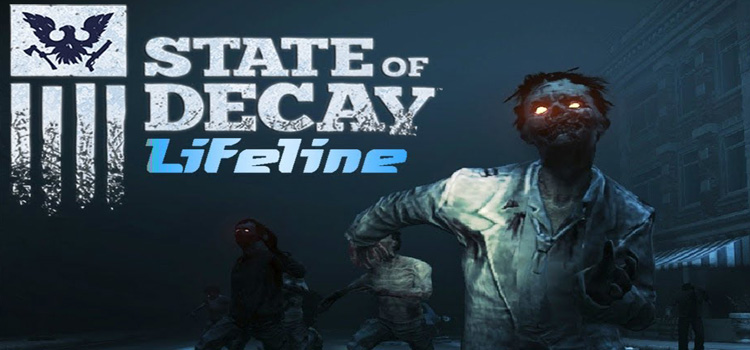 State of Decay Lifeline Free Download Full PC Game