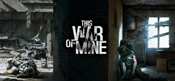 This War of Mine Free Download Full PC Game