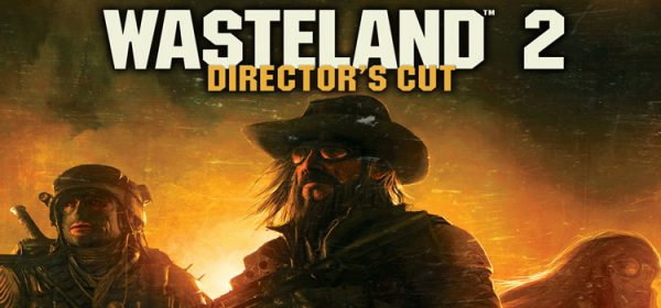 Wasteland 2 Directors Cut Free Download Full PC Game