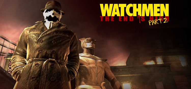 Watchmen The End is Nigh Part 2 Free Download PC Game