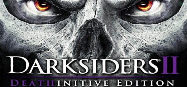 Darksiders 2 Deathinitive Edition Free Download PC Game