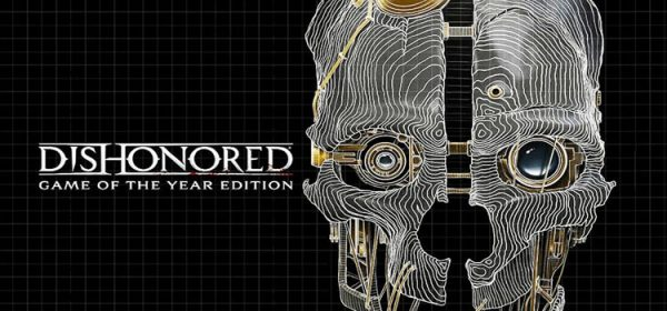 Dishonored GOTY Free Download Full PC Game