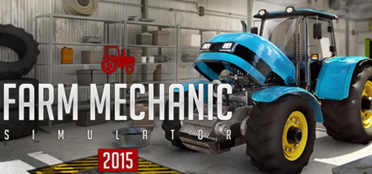Farm Mechanic Simulator 2015 Free Download Full Game