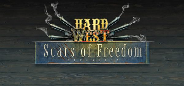 Hard West Scars of Freedom Free Download Full Game