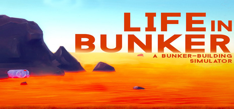 Life In Bunker Free Download Full PC Game