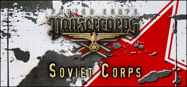 Panzer Corps Soviet Corps Free Download Full PC Game