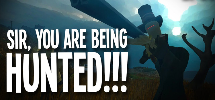 Sir You Are Being Hunted Free Download Full PC Game