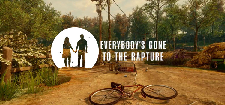 Everybodys Gone To The Rapture Free Download PC Game