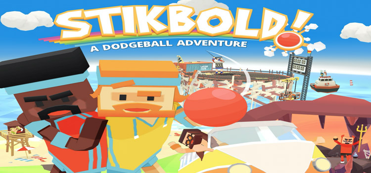 Stikbold A Dodgeball Adventure Free Download PC Game