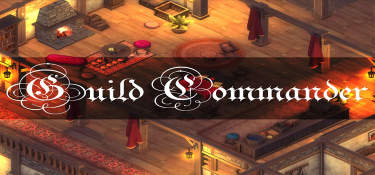 Guild Commander Free Download FULL Version PC Game