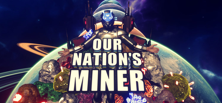 Our Nations Miner Free Download FULL Version PC Game
