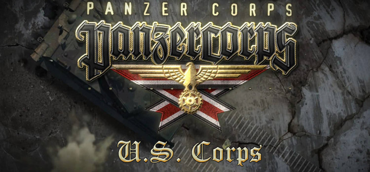 Panzer Corps US Corps Free Download FULL PC Game