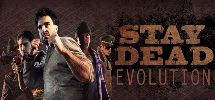Stay Dead Evolution Скачать Торрент - фото 5