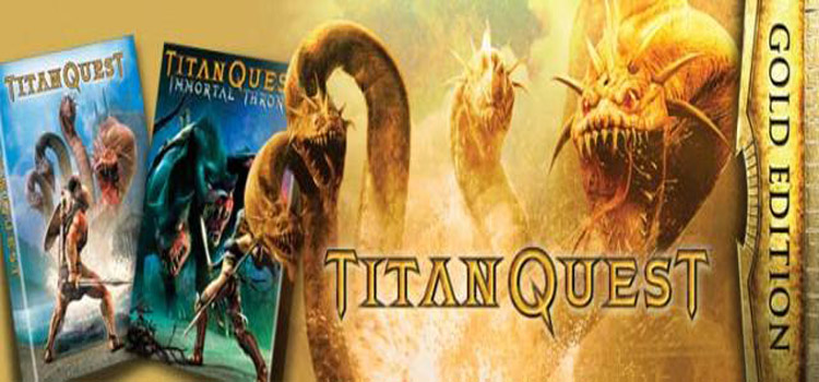 Titan Quest Gold Edition Free Download FULL PC Game