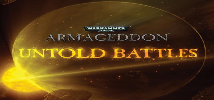 Warhammer 40K Armageddon Untold Battles Free Download