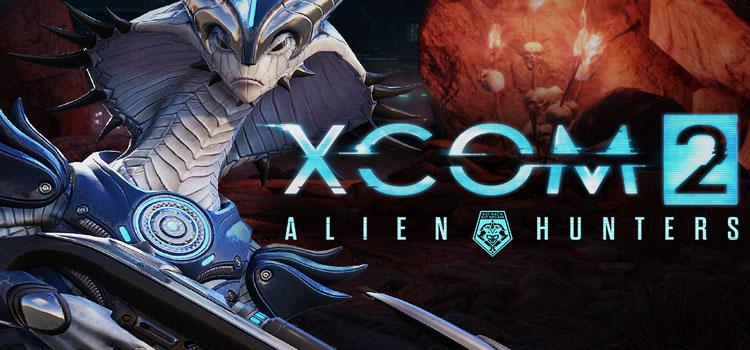 XCOM 2 Alien Hunters Free Download FULL PC Game