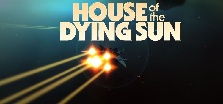 House Of The Dying Sun Free Download FULL PC Game
