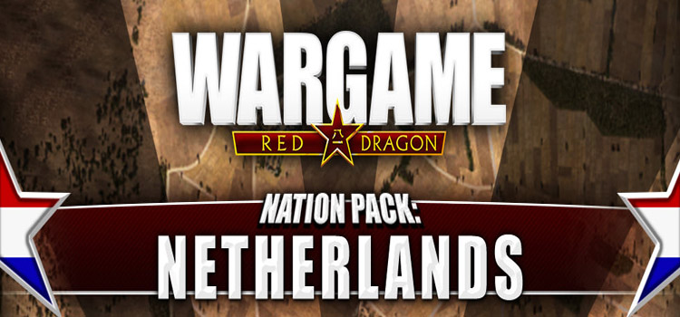 Wargame Red Dragon Nation Pack Netherlands Free Download