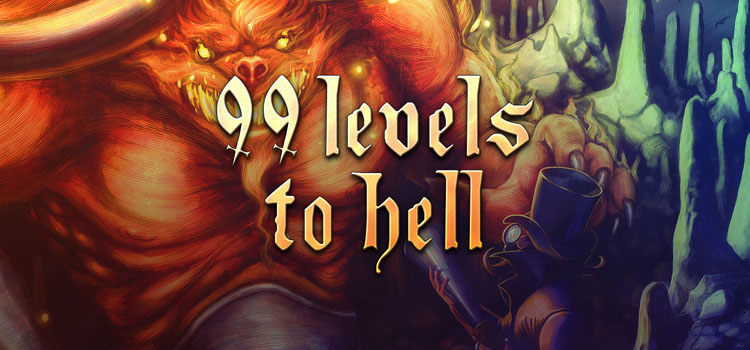99 Levels To Hell Free Download FULL Version PC Game