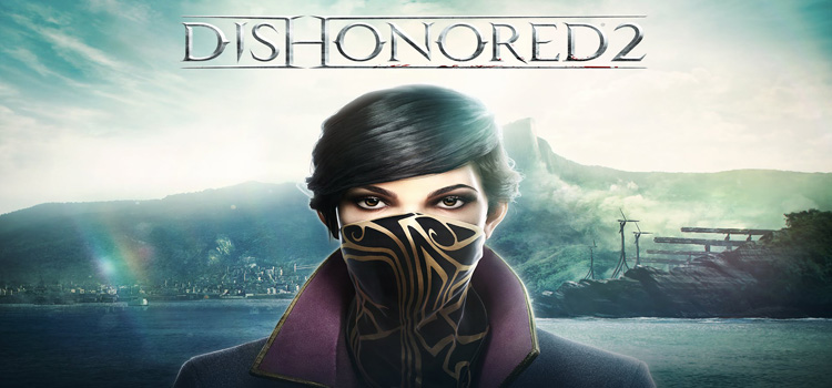 Dishonored 2 Free Download Full PC Game