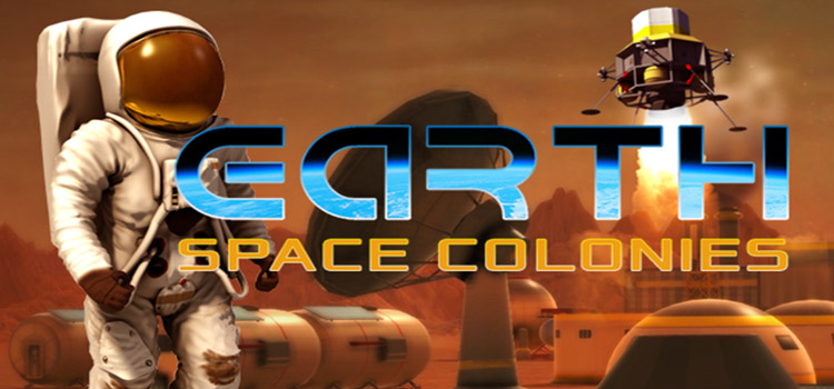 Earth Space Colonies Free Download FULL PC Game