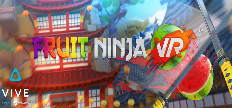 Fruit Ninja VR Free Download Full PC Game