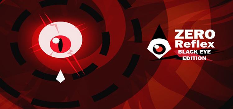 Zero Reflex Black Eye Edition Free Download FULL Game
