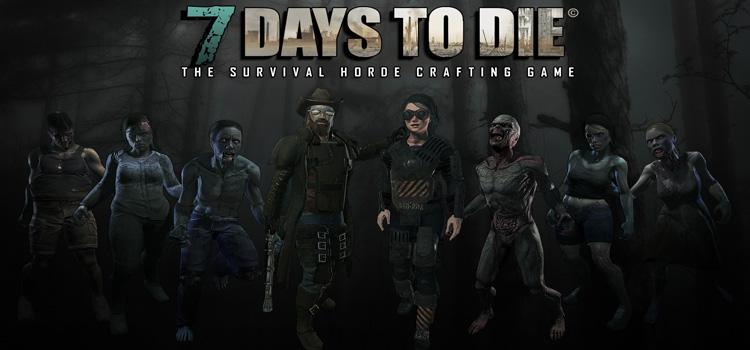7 Days To Die Free Download Full PC Game