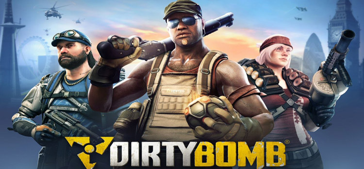 Dirty Bomb Free Download Full PC Game