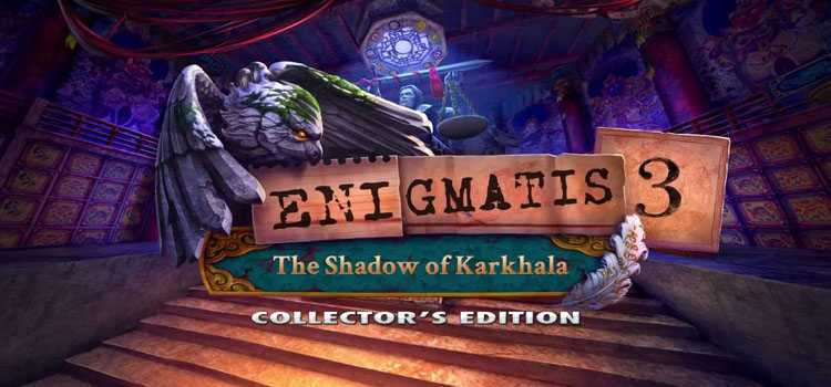 Enigmatis 3 The Shadow Of Karkhala Free Download PC