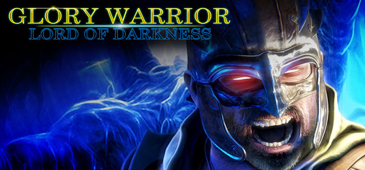 Glory Warrior Lord Of Darkness Free Download PC Game