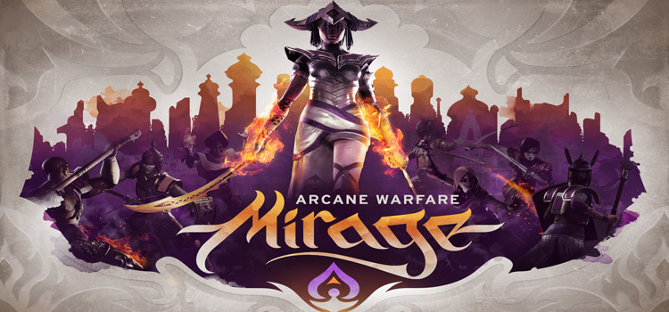Mirage Arcane Warfare Free Download FULL PC Game