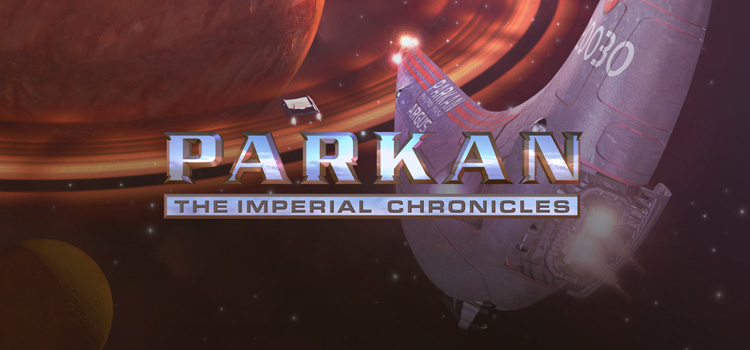 Parkan The Imperial Chronicles Free Download Full Game