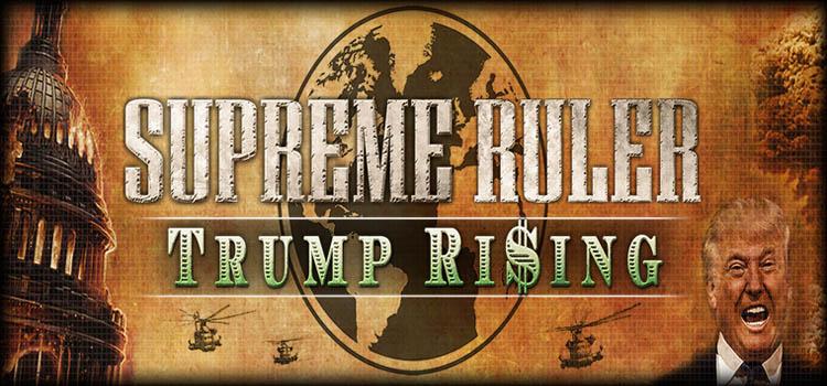 Supreme Ruler Trump Rising Free Download FULL PC Game