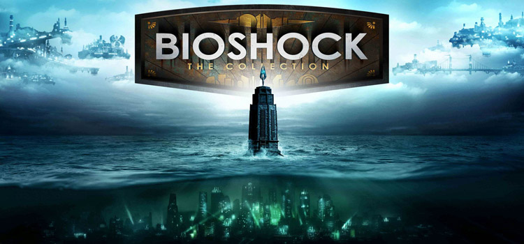BioShock The Collection Free Download FULL PC Game
