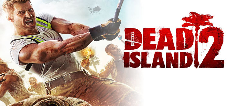 Dead Island 2 Free Download Full PC Game
