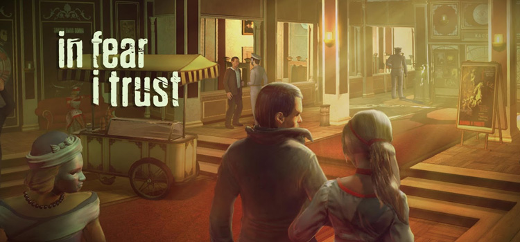 In Fear I Trust Free Download FULL Version PC Game