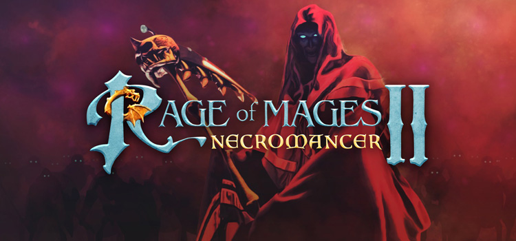 Rage Of Mages II Necromancer Free Download FULL Game