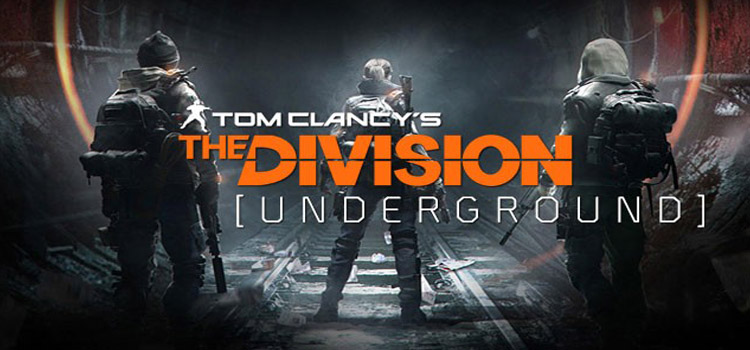 Tom Clancys The Division Underground Free Download PC