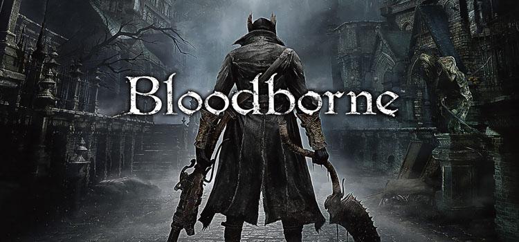 Bloodborne free download full pc game full version - Bloodborne download ...